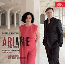 BOHUSLAV MARTINU: ARIANE; DOUBLE CONCERTO NEW CD