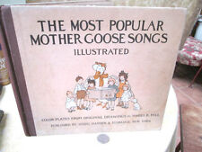 THE Most Popular MOTHER GOOSE SONG,1929,Mabel B. Hill,Illust