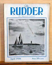 The Rudder Magazine for Yachtsmen - April 1936 - Vamarie Leads Fleet to Nassau