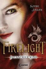 Firelight 01. Brennender Kuss von Sophie Jordan (2011, Gebunden)
