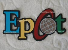 DISNEY EPCOT DIE CUT TITLE - Premade Paper Piece for Scrapbook Pages - SSFFDeb
