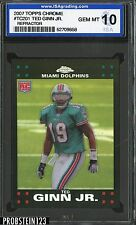 2007 Topps Chrome Refractor #TC201 Ted Ginn JR. Dolphins RC Rookie ISA 10