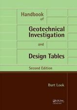 Handbook of Geotechnical Investigation and Design Tables by Burt G. Look (Paperback, 2014)