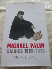 MICHAEL PALIN DIARIES 1969 - 1979 THE PYTHON YEARS 2006 1st EDITION HARDBACK