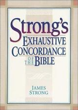 Strong's Exhaustive Concordance of the Bible, James Strong, S.t.d., ll.d., Accep
