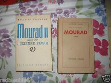 Lucienne FAVRE - Mourad I et II - 2 Vol 1944-1948 Algérianisme Romans