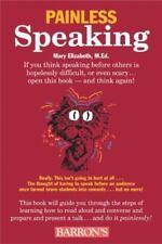 Painless Speaking (Painless Series) ( Elizabeth, Mary )