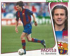 THIAGO MOTTA ITALIA FC.BARCELONA PSG CROMO STICKER LIGA ESTE 2005 PANINI