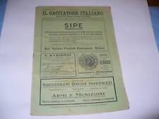 IL CACCIATORE ITALIANO RIVISTA CACCIA E PESCA N°4 1923