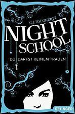 Night School. Du darfst keinem trauen.: Band 1 von Daugh... | Buch | Zustand gut