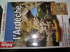 µµ Alpes Loisirs HS n°3 L'Ardeche sauvage & secrete