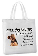 Einkaufstasche - Ohne Yorkshire ist alles doof! - Hund Beutel Tragetasche