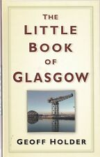 Glasgow (Little Book of) Local History Hardback Book