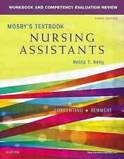 Workbook and Competency Evaluation Review for Mosby's Textbook for Nursing...