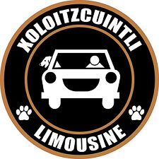 "LIMOUSINE XOLOITZCUINTLI 5"" DOG STICKER"