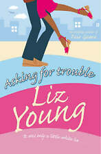Asking for Trouble by Liz Young (Paperback, 2004)