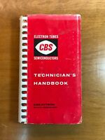 CBS Electron Tubes and Semiconductors Technicians Handbook (1957)