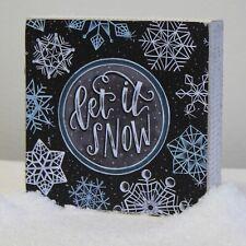 Let It Snow - Primitive by Kathy Home Decor Chalk Box Sign