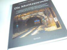 Livre locomotive train Die Montzenroute Eisenbahnenbuch Spoorwegboek de Barthels