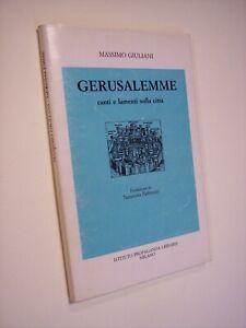 GIULIANI Massimo: GERUSALEMME. CANTI E LAMENTI SULLA CITTà, 1991, Israele, ebrei