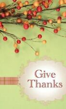 Give Thanks: Powerful Prayers for Everyday Blessings (Value Books)