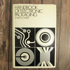 RARE - Handbook of Electronic Packaging Charles Harper - First Printing 1969