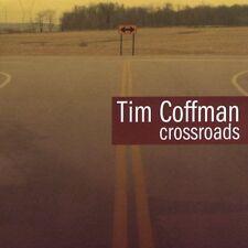 Crossroads - Tim Coffman (CD 2005)