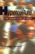 Hyperculture: The Human Cost of Speed-ExLibrary