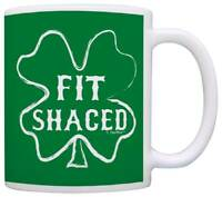 Funny St Patricks Day Fit Shaced Drinking Irish Shamrock Coffee Mug Tea Cup