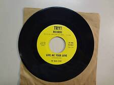 "MAJIC STRAY: Give Me Your Love 2:40-I'm Into Something Good-U.S. 7"" Try! TR 630"