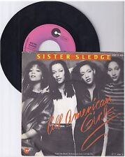"Sister Sledge, all American Girls, G/VG 7"" single 0997-1"