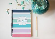 Be Still Prayer Journal / Calendar / Scripture Journal / Daily Journal / Sermon
