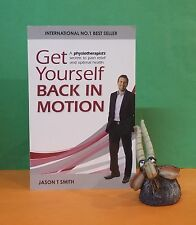 JT Smith: Get Yourself Back In Motion/health/physical therapy/pain treatment