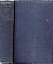 1932 HISTORY OF LATIN AMERICA & CENTRAL/SOUTH AMERICA WITH COLOR MAPS ILLUSTRATE