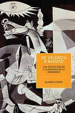 De Valencia a Bagdad: Los intelectuales y la defensa de la humanidad (Ocean Sur)