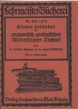 Leitfaden der anatomisch-zoologischen Mikroskopier-Technik (m.Abb.)  1922