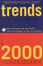 Trends 2000: How to Prepare for and Profit from the Changes of the 21st Century