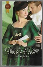 Historical: How to Marry a Rake 1040 by Deb Marlowe (2011, Paperback)