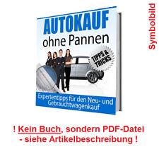 Autokauf ohne Pannen - Expertentipps für den Neu- und Gebrauchtwagenkauf