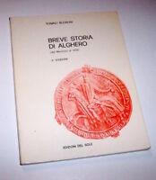 T. Budruni - Breve storia di Alghero - Dal neolitico al 1478 - 1990