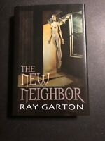 The New Neighbor by Ray Garton Signed 1st Edition