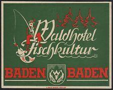 Hotel Koffer Etikett / luggage label - Waldhotel Fischkultur Baden-Baden Germany