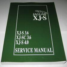 Werkstatthandbuch Jaguar XJS XJ-S 3.6 / 4.0 + XJ-SC 3.6, Baujahre 1983 - 1996