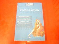 A CURA DI ROBERTA SERRA: POESIE D'AMORE. BUR 2001 SUPERBUR CLASSICI n.124