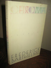 1st Edition CHROMA Frederick Barthelme FIRST PRINTING Short Stories FICTION