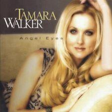 New: TAMARA WALKER - Angel Eyes CD
