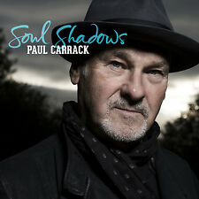 PAUL CARRACK of SQUEEZE & MIKE & THE MECHANICS New 2017 SOUL SHADOWS SOLO CD