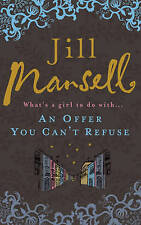 An Offer You Can't Refuse by Jill Mansell (Paperback) Book