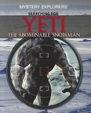 Searching for Yeti : The Abominable Snowman by Laura Anne Gilman; Turin Truet