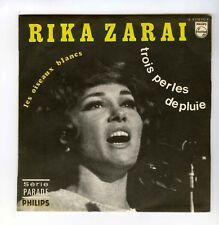 45 RPM SP RIKA ZARAI LES OISEAUX BLANCS/TROIS PERLES DE PLUIE